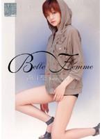 Belle Femme 香山聖 ダウンロード