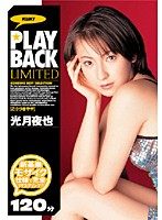 PLAY BACK 光月夜也 Limited