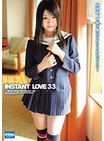 INSTANT LOVE 33