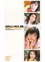 GIRLS*MIX 08 ダウンロード