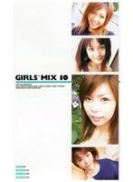 GIRLS*MIX 10 ダウンロード