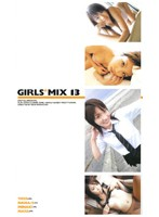 GIRLS*MIX 13 ダウンロード
