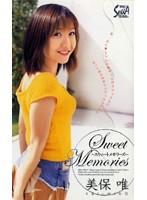 Sweet Memories 美保唯