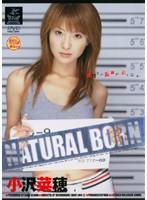 NATURAL BORN 小沢菜穂 ダウンロード