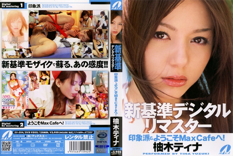 XV-594 New Standard Digital Master. Impressionist & Welcome To Max Cafe! Tina Yuzuki