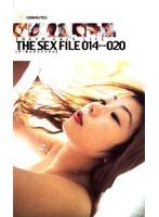 THE SEX FILE 014⇔020 ダウンロード
