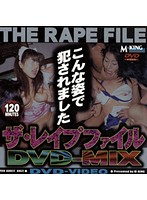 ザ・レイプファイル MIX ダウンロード