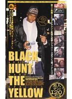 BLACK HUNT THE YELLOW ダウンロード