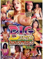 BIG BUSTED ADVENTURES Vol.4 ダウンロード