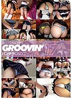 groovin' 超ミニスカ女子校生 パンチラDISCO17 ダウンロード