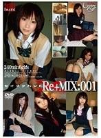 制服ハント Re+MIX:001 ダウンロード