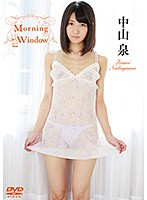 Morning Window 中山泉 ダウンロード