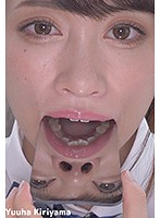 口内天国〜貴重な歯・口内・舌フェチ動画〜 桐山結羽