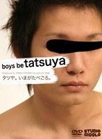 boys be tatsuya ダウンロード