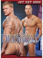 BIG DICK SOCIETY 2 DICKTIMIZED ダウンロード