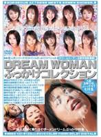 ドリームウーマン DREAM WOMAN ぶっかけコレクション ダウンロード