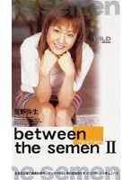 between the semen 2 [MDW-033]