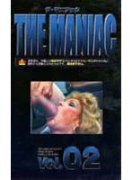 THE MANIAC ザ マニアック VOL.02