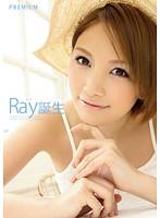 Ray誕生 ダウンロード