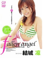 fallen angel 結城凛