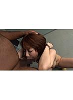 黒人のデカマラをイラマチオからの口内発射させられる瞬間を見逃すな!篠田ゆう ダウンロード