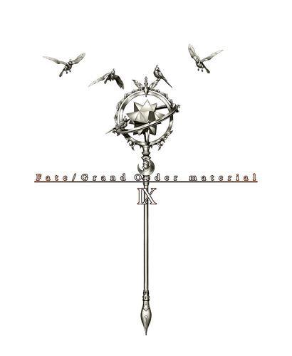 Fate/Grand Order material IX