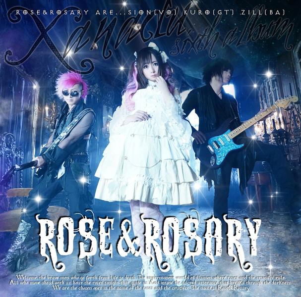 Rose&Rosary 6thアルバム「XANADU」