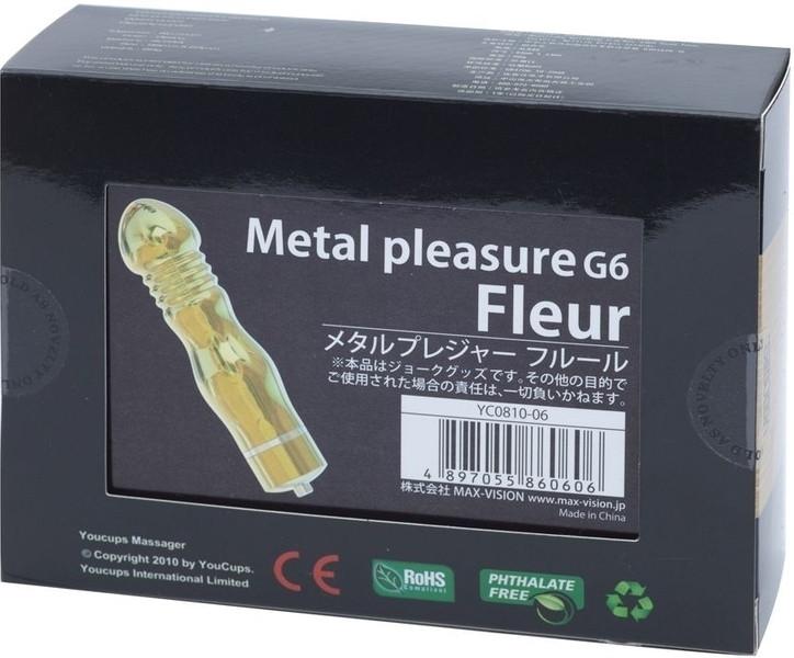 Metal pleasure G6 Fleur