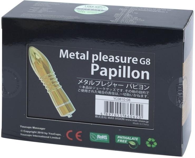 Metal pleasure G8 Papillon