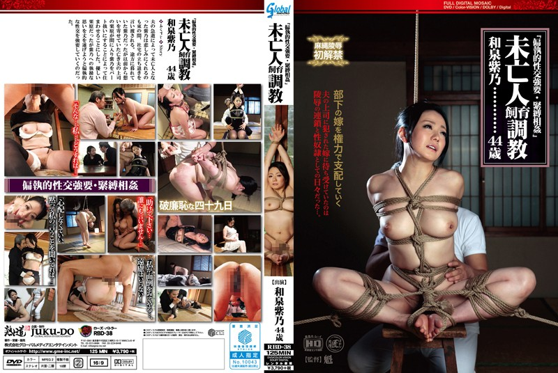 RBD-38 A Widow In Domesticated Training Forcible Paranoid Sex