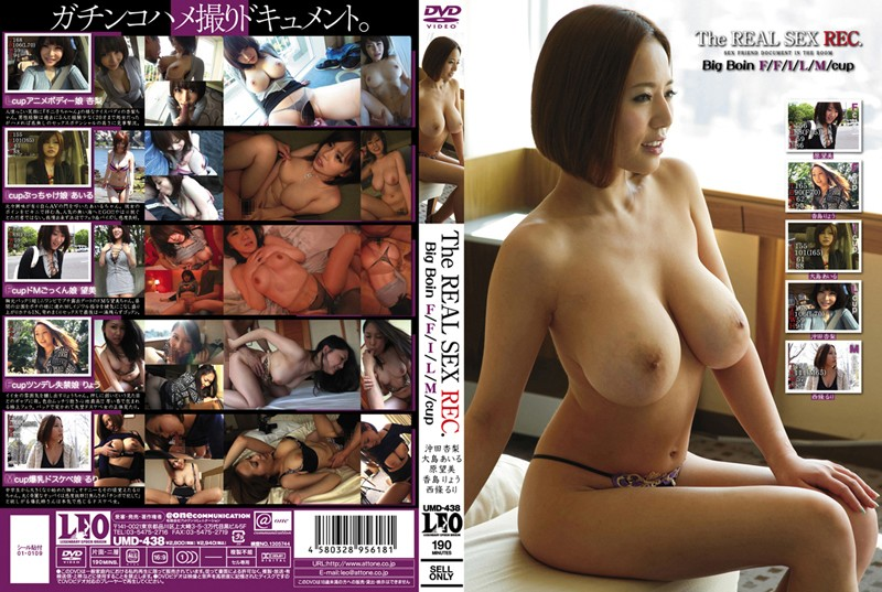 UMD-438 The REAL SEX REC. BigBoin F/F/I/L/M/cup