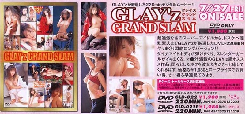 GLD-022 GLAY'z GRAND SLAM (GLAYz) 2001-07-27