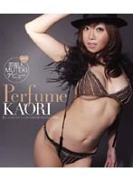 Perfume KAORI (ブルーレイディスク)【アウトレットBD】