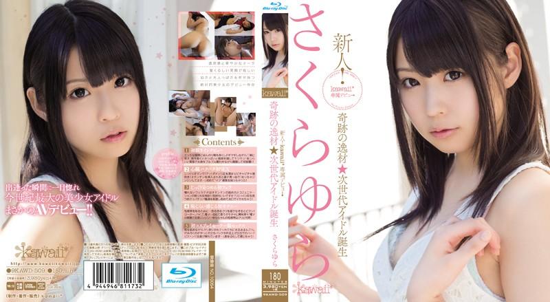 KAWD-509 Rookie!‰÷ Idol Talent Next Generation Of Birth SakuraYura Kawaii * Exclusive Debut ‰Õ Miracle (Blu-ray)