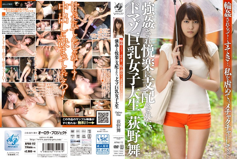 APAK-112 What Is Gangbang ... Nice ....And Went Bullying Me Went To The Mess ... It Has Been Dominated By The Rape Is Pleasure Domazo Busty Female College Student Ogino Mai
