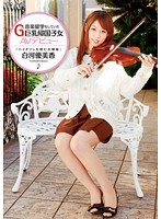 CND-016 Shirakawa Yumika AV Debut G Cup Big Returnees Had Been Studying Music