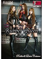 Rubber Queen