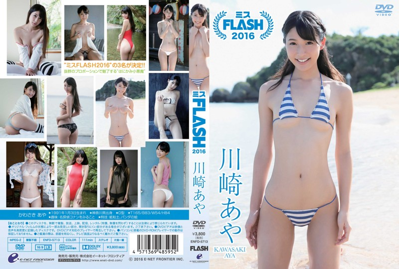 ENFD-5713 Kawasaki Aya 川崎あや – ミスFLASH2016