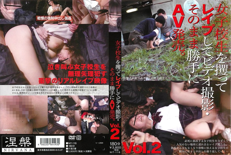 NIT-116 By Kidnapping The School Girls And Rape To Video Shooting And As It Is Without Permission AV Released.Vol.2